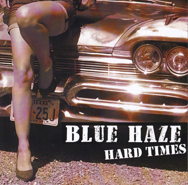 Blue Haze Hard Times